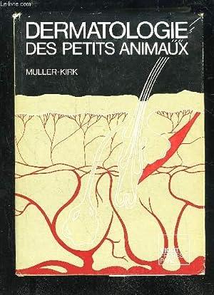DERMATOLOGIE DES PETITS ANIMAUX: MULLER / KIRK