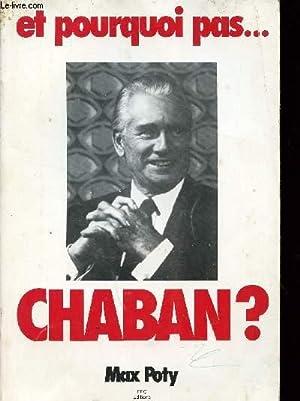 ET POURQUOI PAS . CHABAN?.: POTY MAX