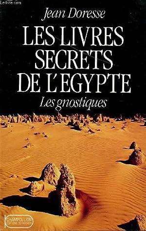 LES LIVRES SECRETS DE L'EGYPTE / LES: DORESSE JEAN