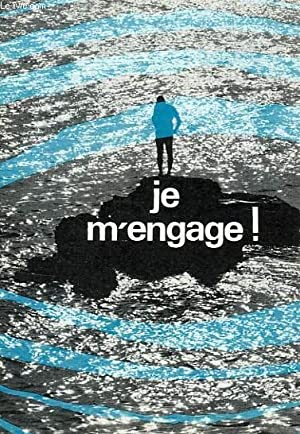 JE M'ENGAGE !: COLLECTIF