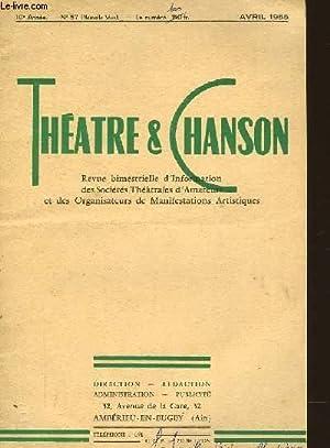 THEATRE ET CHANSON 10ème ANNEE - N°57 - AVRIL 1955: COLLECTIF