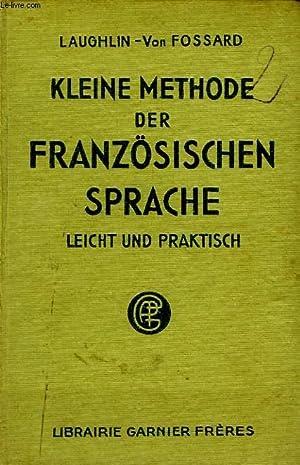 KLEINE METHODE DER FRANZOSISCHEN SPRACHE, LEICHT UND PRAKTISCH: LAUGHLIN, Von FOSSARD