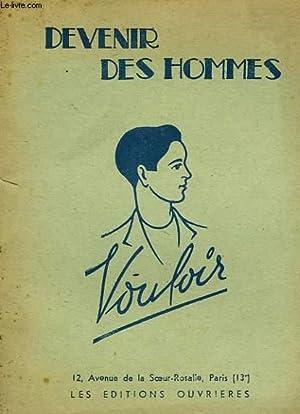 DEVENIR DES HOMMES, VOULOIR: COLLECTIF