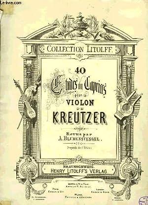40 ETUDES OU CAPRICES POUR LE VIOLON: KREUTZER