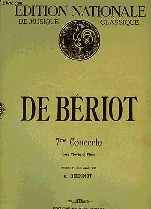 7EME CONCERTO: DE BERIOT Ch.