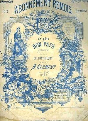 LA FETE A BON PAPA: CLEMENT A. / BARTHELEMY Ch.