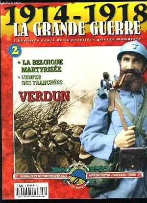 1914-1918 LA GRANDE GUERRE N°2 - VERDUN: COLLECTIF