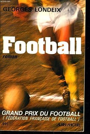 FOOTBALL - GRAND PRIX DU FOOTBALL: GEORGES LONDEIX
