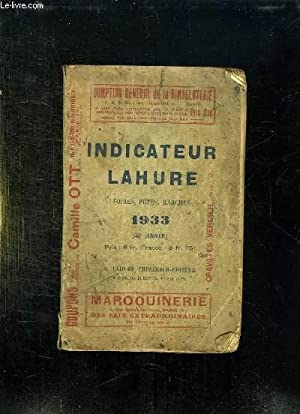 INDICATEUR LAHURE. FOIRES FETES MARCHES 1933. 40em: COLLECTIF.