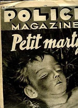 POLICE MAGAZINE N° 268 DU 12 JANVIER 1936. SOMMAIRE: PETIT MARTYR. LA VERITE SUR LA FIN ...