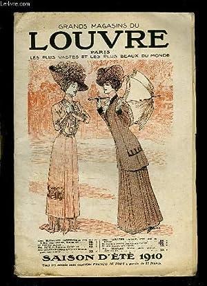 CATALOGUE DES GRANDS MAGASINS DU LOUVRE. SAISON D ETE 1910.: MAGASIN DU LOUVRE.