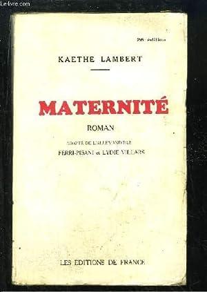 Maternité.: LAMBERT Kaethe
