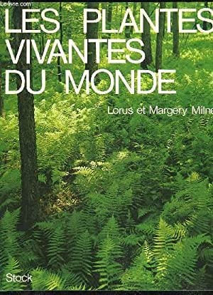 LES PLANTES VIVANTES DU MONDE: MILNE LORUS ET MARGUERY