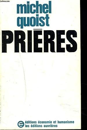 PRIERES: MICHEL QUOIST