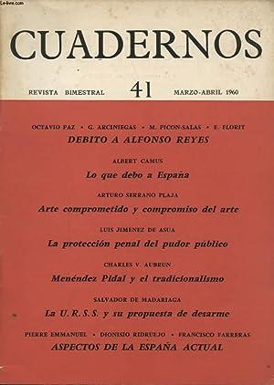 CUADERNOS N°41 OCTAVIO PAZ - DEBITO A ALFONSO REYES / ALBERT CAMUS - LO QUE DEBO A ESPANA....