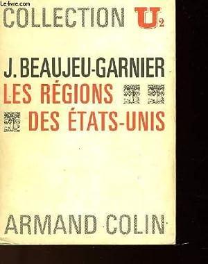 LES REGIONS DES ETATS-UNIS: BEAUJEU-GARNIER J.