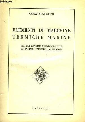 ELEMENTI DI MACCHINE TERMICHE MARINE: VENBACHER CARLO