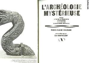 L'ARCHEOLOGIE MYSTERIEUSE: TOUCHARD MICHEL-CLAUDE
