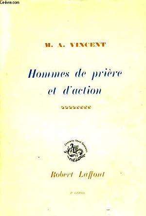 HOMMES DE PRIERE ET D'ACTION: VINCENT M. A.