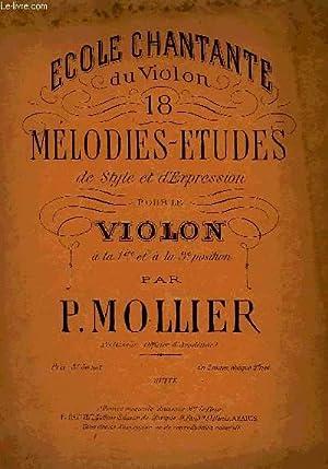 ECOLE CHANTANTE DU VIOLON, 18 MELODIES-ETUDES: MOLLIER P.