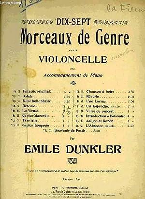 DIX-SEPT MORCEAUX DE GENRE POUR LE VIOLONCELLE: DUNKLER Emile