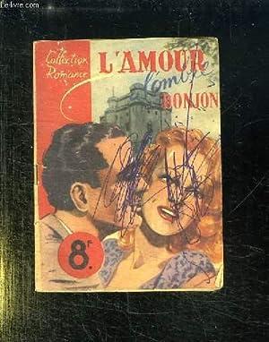 L AMOUR A L OMBRE DU DONJON.: ARQUES FRANCOISE.