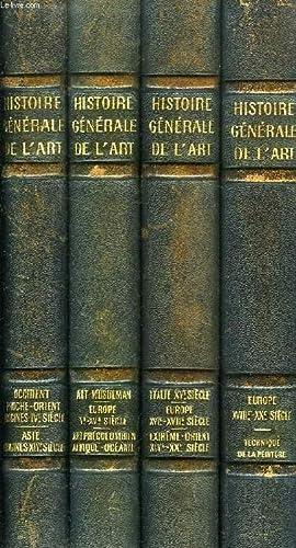 HISTOIRE GENERALE DE L'ART, 4 TOMES: HUISMAN GEORGES ET ALII
