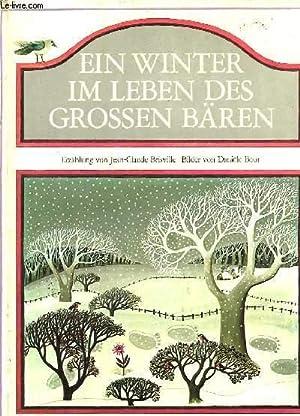 EIN WINTER IM LEBEN DES GROSSEN BÄREN: BRISVILLE JEAN-CLAUDE &