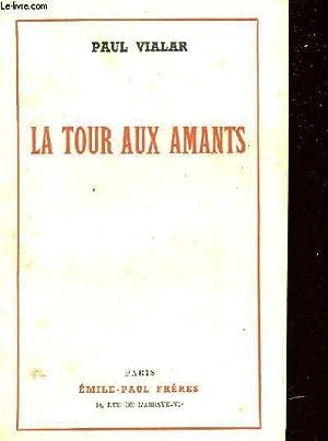 LA TOUR AUX AMANTS: VIALAR Paul