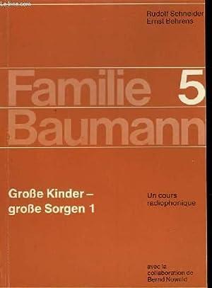 FAMILIE BAUMANN - 5 - GROSSE KINDER: SCHNEIDER RUDOLF -