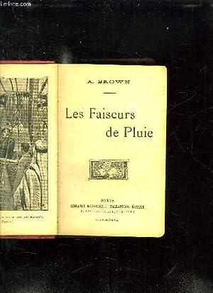 LES FAISEURS DE PLUIE.: BROWN A.