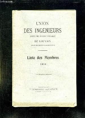 UNION DES INGENIEURS SORTIS DES ECOLES SPECIALES DE LOUVAIN. LISTE DES MEMBRES 1910.: COLLECTIF.