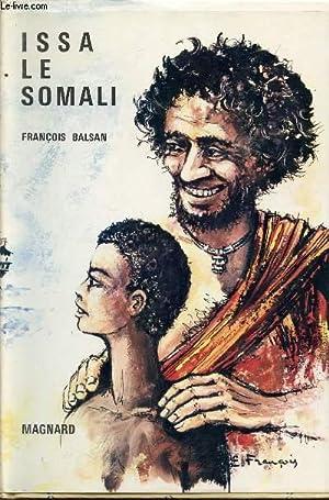 ISSA LE SOMALI.: BALSAN FRANCOIS