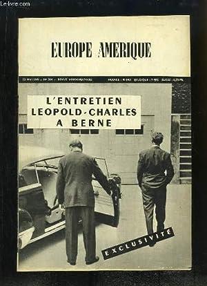 Europe Amérique N°204 : L'entretien Léopold-Charles à Berne - L'espionnage soviétique en ...