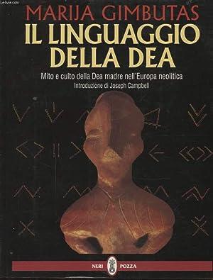 IL LINGUAGGIO DELLA DEA: MARIJA GIMBUTAS