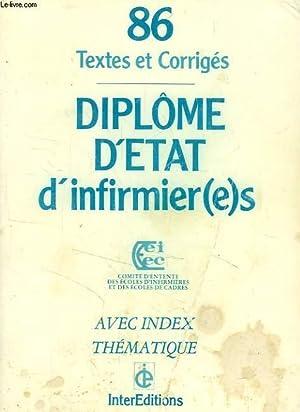 DIPLOME D'ETAT D'INFIRMIER(E)S, 86, TEXTES ET CORRIGES: COLLECTIF