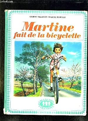 MARTINE FAIT DE LA BICYCLETTE.: DELAHAYE GILBERT ET