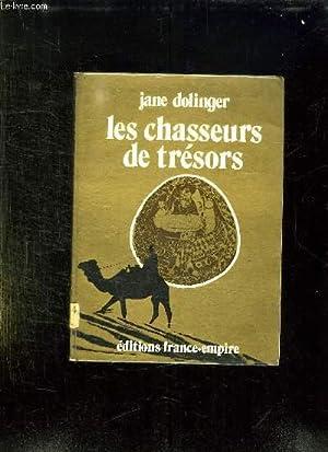 LES CHASSEUR DE TRESORS.: DOLINGER JANE ET KRIPPENE KEN.