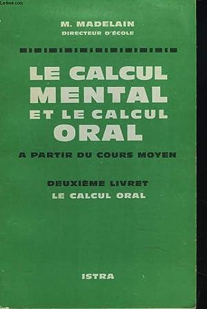 LE CALCUL MENTAL ET LE CALCUM ORAL: M. MADELAIN