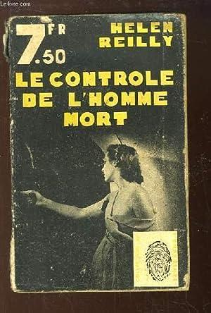Le controle de l'homme mort (Dead Man Control).: REILLY Helen