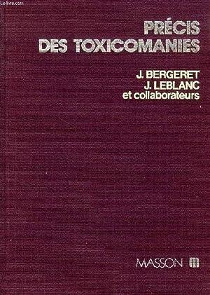 PRECIS DES TOXICOMANIES: BERGERET J., LEBLANC J. & ALII