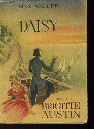 DAISY - SUIVI DE - BRIGITTE AUSTIN: WALLER MAX