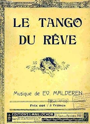 LE TANGO DU REVE: MALDEREN E.V.