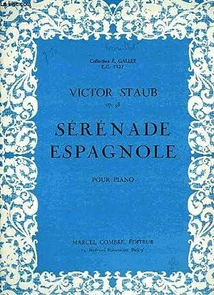SERENADE ESPAGNOLE: STAUB Victor