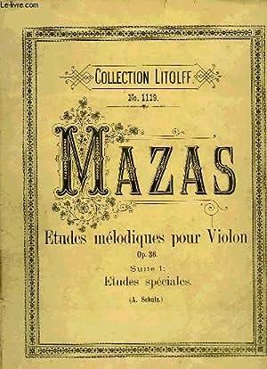 ETUDES MELODIQUES POUR VIOLON: MAZAS