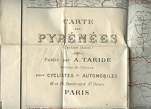 CARTE DES PYRENEES ( section Ouest ) POUR CYCLISTES ET AUTOMOBILES: A. TARIDE