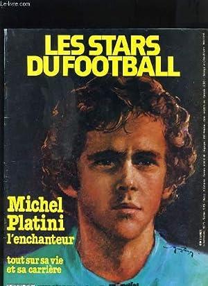 LES STARS DU FOOTBALL HORS SERIE N°9-10 - MICHEL PLATINI L'ENCHANTEUR TOUT SUR SA VIE ET ...
