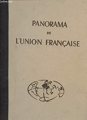 PANORAMA DE L'UNION FRANCAISE.: CHARBONNEAU JEAN (GENERAL)