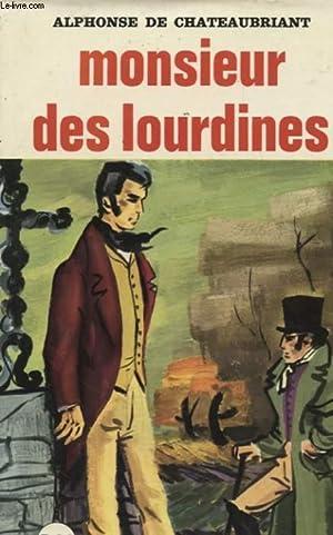MONSIEUR DES LOURDINES: ALPHONSE DE CHATEAUBRIANT