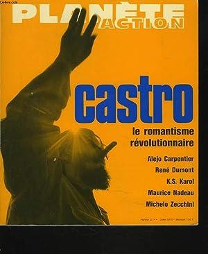 PLANETE ACTION, JUILLET 1970. CASTRO. LE ROMANTISME: GILBERT ANDACHTE (SOUS
